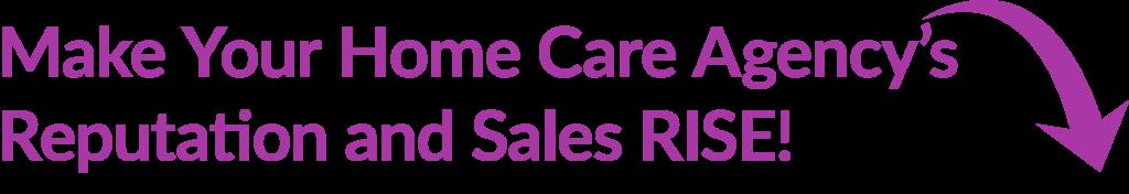 home care agency marketing