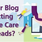 Get Better Results from Marketing Home Health Care Services with High Quality Blogs